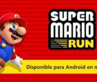 Super Mario Run aterriza en la Google Play de Android en marzo