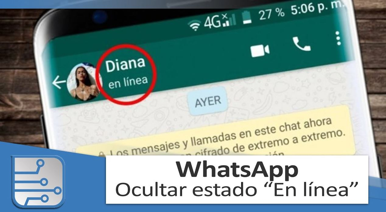 WhatsApp - Ocultar escribiendo o en línea