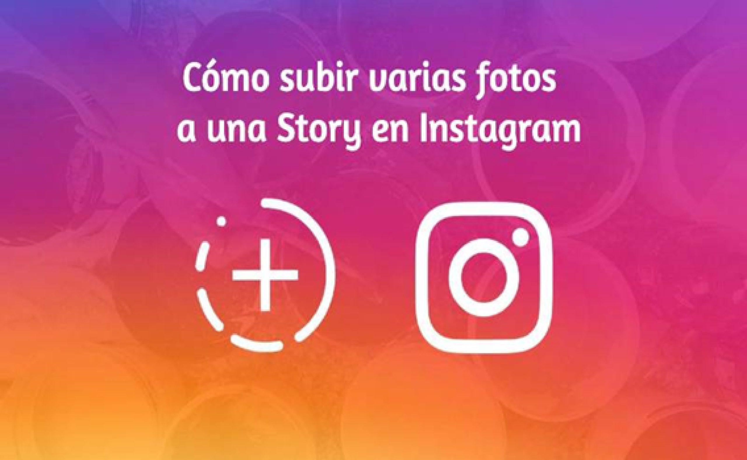 Aprende qué hacer para publicar varias fotos en tus historias de Instagram
